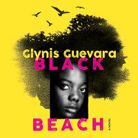Black Beach - Glynis Guevara