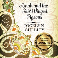 Amah and the Silk-Winged Pigeons - Jocelyn Cullity Cullity