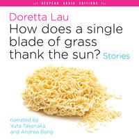 How Does a Single Blade of Grass Thank the Sun? - Stories - Doretta Lau