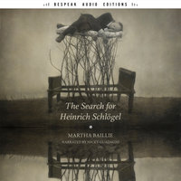 The Search for Heinrich Schlögel - Martha Baille