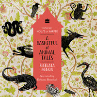 A Basketful of Animal Tales: Stories From the Panchatantra - Sreelata Menon