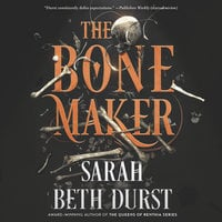 The Bone Maker - Sarah Beth Durst