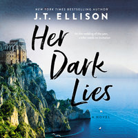 Her Dark Lies - J.T. Ellison