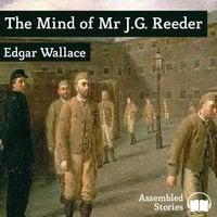 The Mind of Mr J.G. Reeder - Edgar Wallace