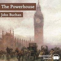 The Power House - John Buchan