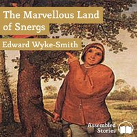 The Marvellous Land of Snergs - Edward Wyke-Smith