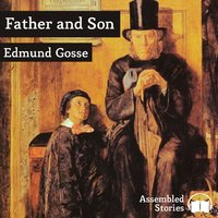 Father and Son - Edmund Gosse
