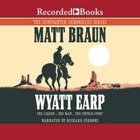 Wyatt Earp - Matt Braun