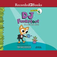 DJ Funkyfoot: Butler for Hire! - Tom Angleberger, Heather Fox