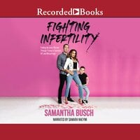 Fighting Infertility - Samantha Busch