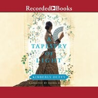 A Tapestry of Light - Kimberly Duffy