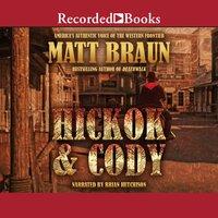 Hickok and Cody - Matt Braun