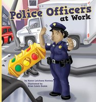 Police Officers at Work - Karen Latchana Kenney