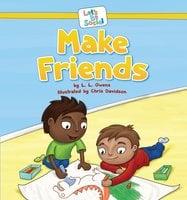 Make Friends - L.L. Owens