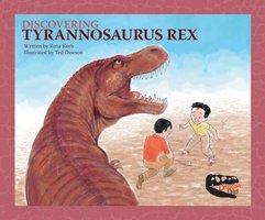 Discovering Tyrannosaurus Rex - Charles Lennie