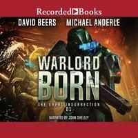 Warlord Born - David Beers, Michael Anderle