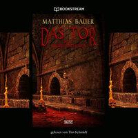 Das Tor - Neue Makabre Geschichten - Matthias Bauer