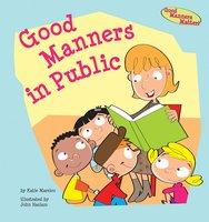 Good Manners in Public - Katie Marsico