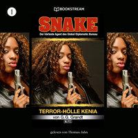 Terror-Hölle Kenia - Snake, Folge 1 - G.G. Grandt