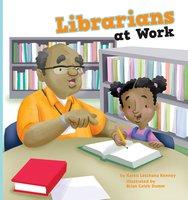 Librarians at Work - Karen Latchana Kenney