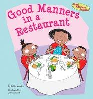 Good Manners in a Restaurant - Katie Marsico