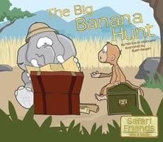 The Big Banana Hunt - Patricia M. Stockland