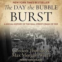 The Day the Bubble Burst: A Social History of the Wall Street Crash of 1929 - Gordon Thomas, Max Morgan-Witts
