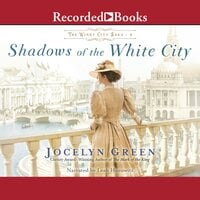 Shadows of the White City - Jocelyn Green