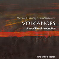 Volcanoes: A Very Short Introduction - Jan Zalasiewicz, Michael J. Branney