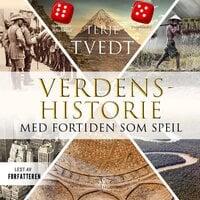 Verdenshistorie - Terje Tvedt