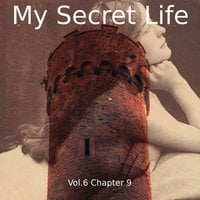 My Secret Life, Vol. 6 Chapter 9 - Dominic Crawford Collins