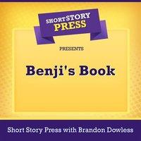 Short Story Press Presents Benji's Book - Short Story Press, Tara Mitchell