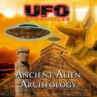 UFO Chronicles: Ancient Alien Archeology - Reality Films, Kathleen Andersen