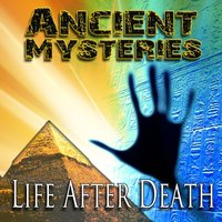 Ancient Mysteries: Life After Death - Philip Gardiner