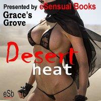 Desert Heat - Grace's Grove