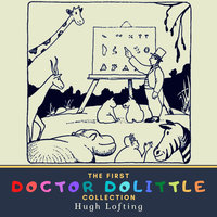The First Doctor Dolittle Collection - Hugh Lofting