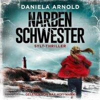 Narbenschwester - Daniela Arnold