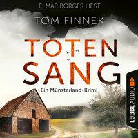 Totensang: Ein Münsterland-Krimi - Tom Finnek