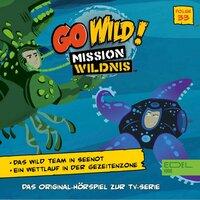 Go wild! - Mission Wildnis: Das Wild Team in Seenot / Ein Wettlauf in der Gezeitenzone - Marcus Giersch