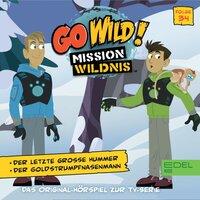 Go Wild! - Mission Wildnis: Der letzte große Hummer / Der Goldstrumpfnasenmann - Marcus Giersch
