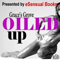 Oiled Up - Grace's Grove