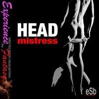Head Mistress - Essemoh Teepee, Jezebel