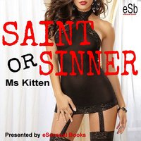 Saint or Sinner - Ms Kitten