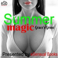 Summer Magic - Grace's Grove