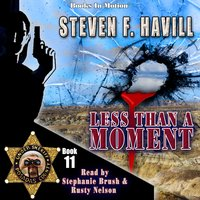 Less Than A Moment (Posadas County Mystery, Book 11) - Steven F. Havill