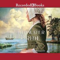 Tidewater Bride - Laura Frantz