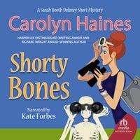 Shorty Bones - Carolyn Haines