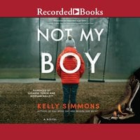 Not My Boy - Kelly Simmons