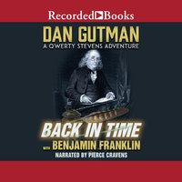 Back in Time with Benjamin Franklin - Dan Gutman