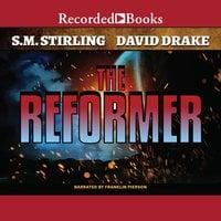 The Reformer - S.M. Stirling, David Drake